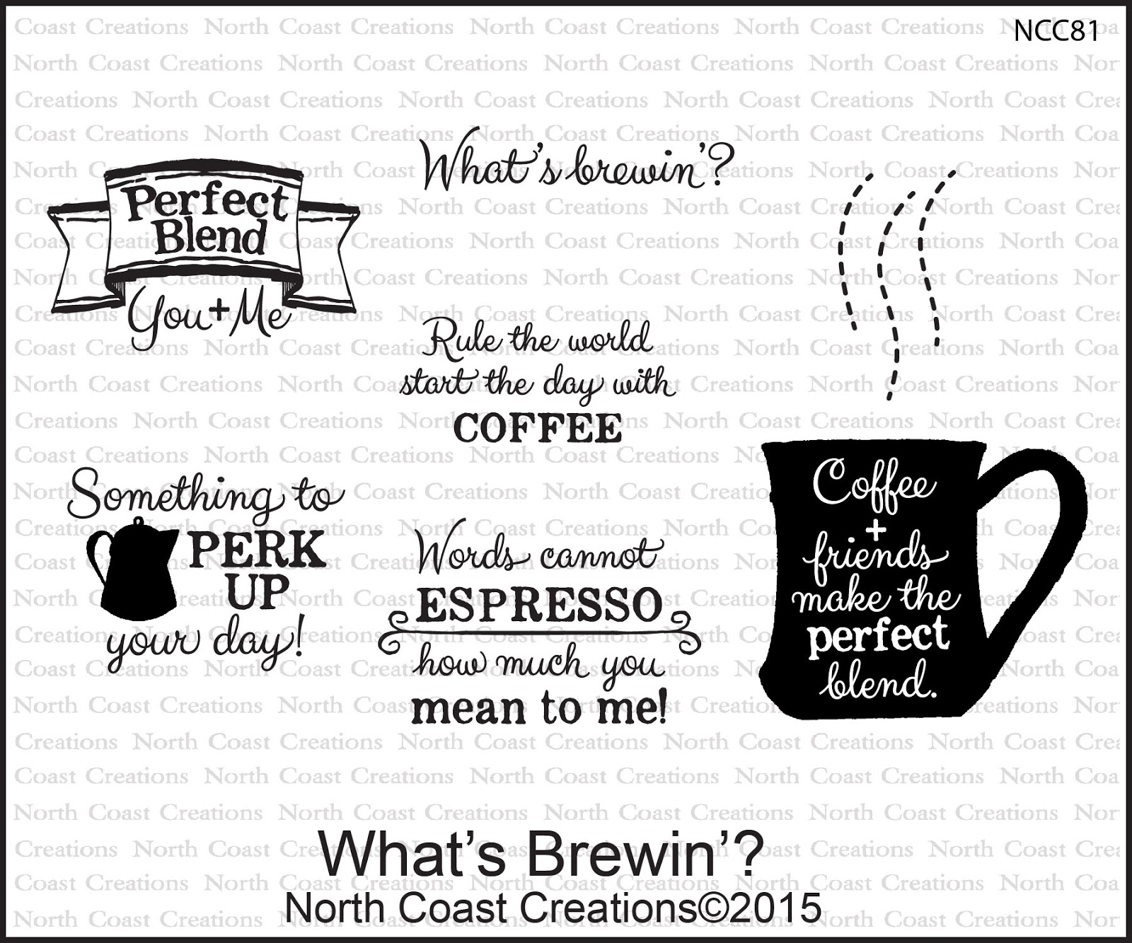Stamps - North Coast Creations What's Brewin' ?