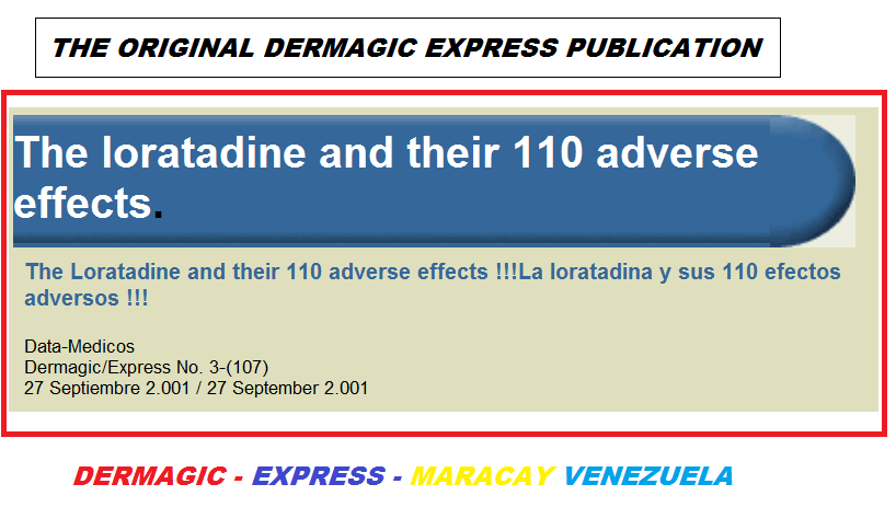 THE LORATADINE AND THEIR 110 ADVERSE EFFECTS