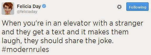 @FeliciaDay When you're in an elevator with a stranger and they get a text and it makes them laugh, the should share the joke.