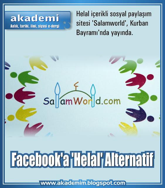 Helal içerikli sosyal paylaşım sitesi 'Salamworld', Kurban Bayramı'nda yayında.