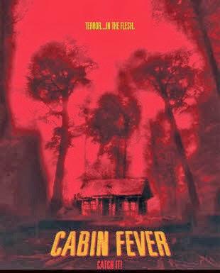 Trạm Dừng Tử Thần - Cabin Fever - 2002
