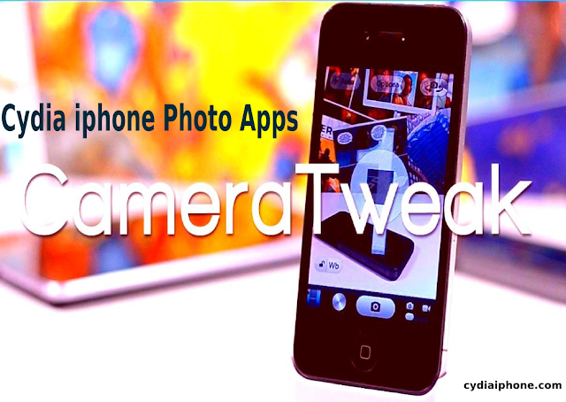 8 Best Cydia Camera Tweaks: Cydia iphone Photo Apps Every Photographer Should Try