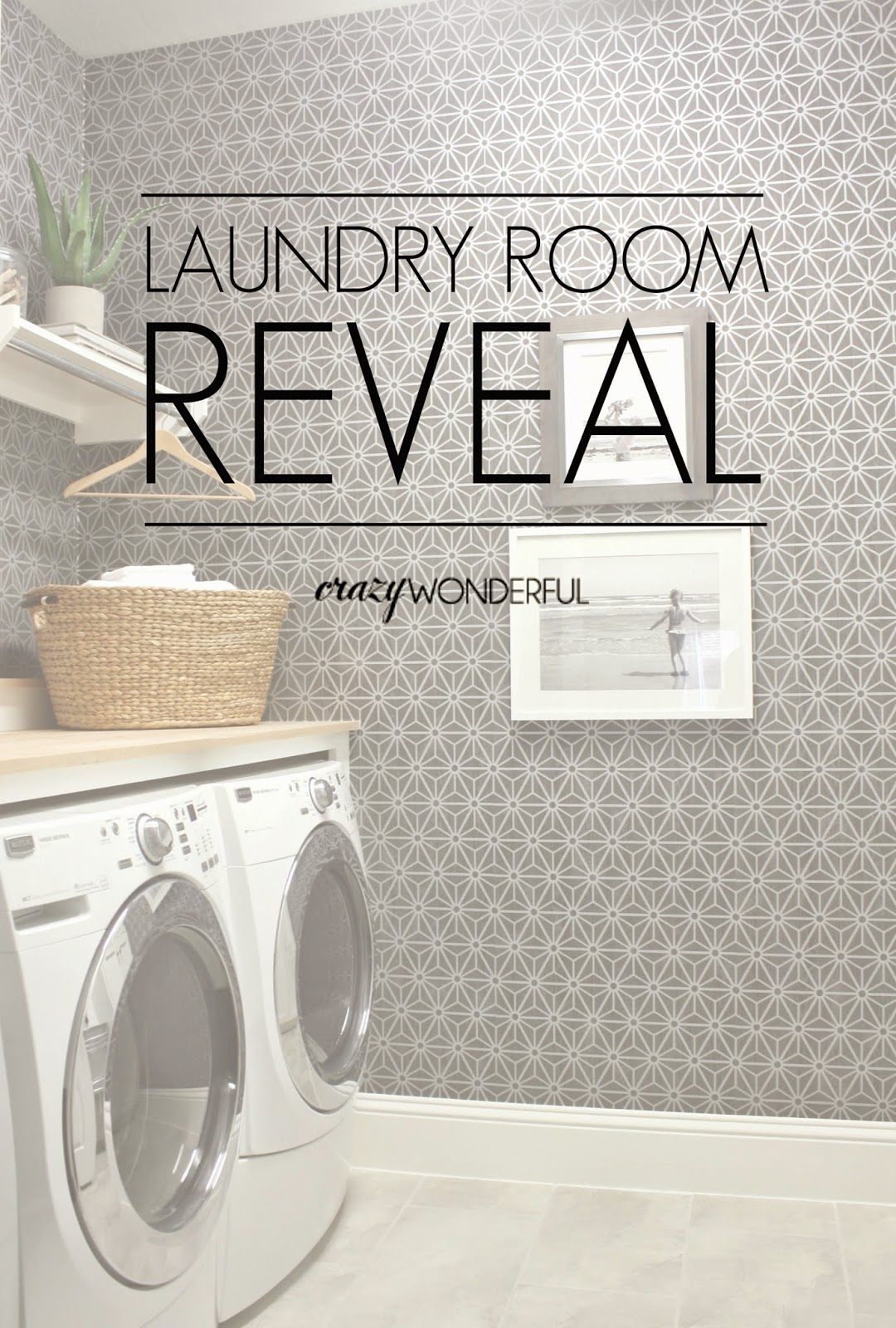 Laundry Room Reveal Crazy Wonderful