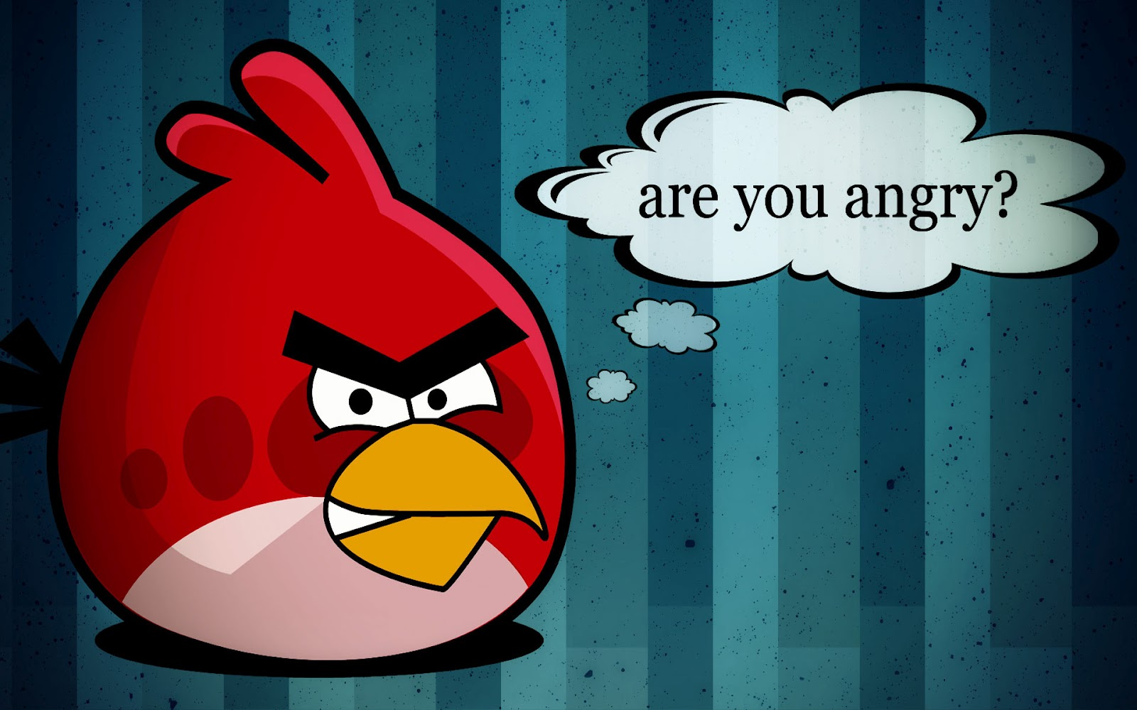 You Are Angry Birds Angry
