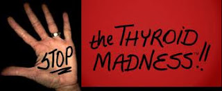 The Thyroid Madness