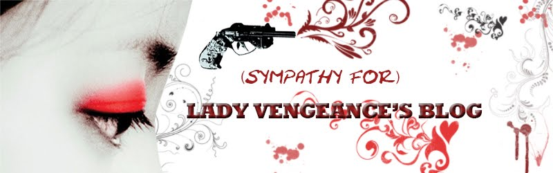 (Sympathy for) Lady Vengeance's Blog