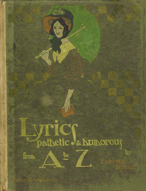 1908 Lyrics Pathetic and Humorous from A to Z