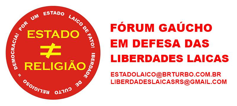 Fórum Gaúcho em Defesa das Liberades Laicas