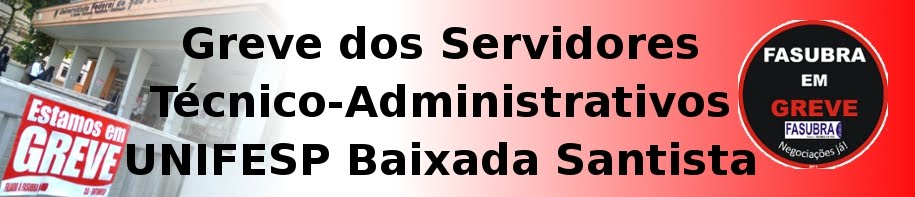 Greve Servidores TAEs - UNIFESP Baixada Santista