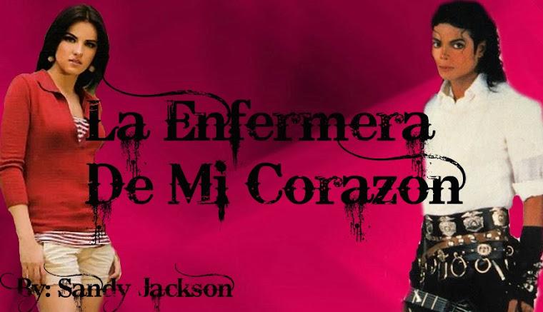 Webnovela Michael Jackson La Enfermera De Mi Corazón