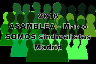 Asamblea SOMOS sindicalistas 5 de Marzo