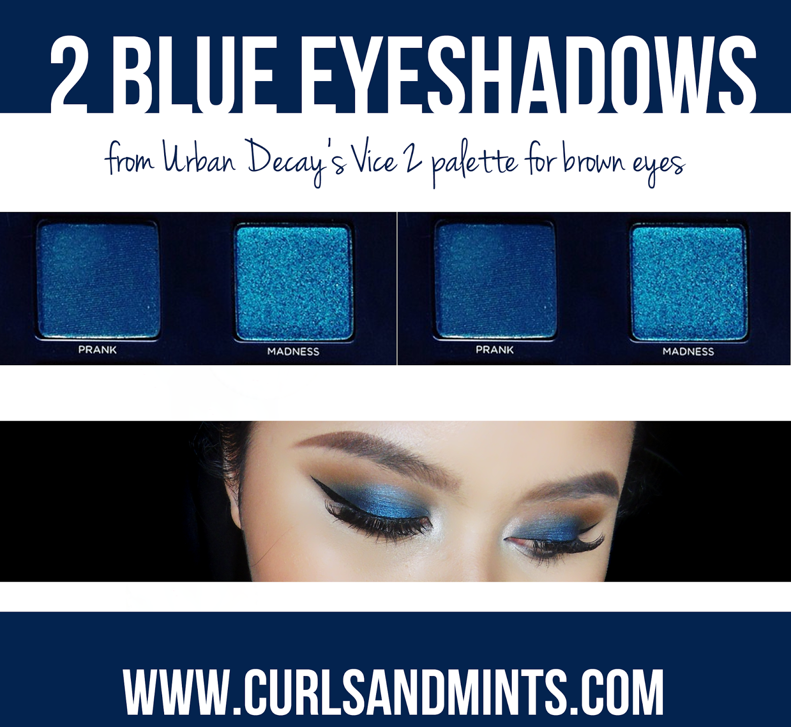 This image shows 2 blue eyeshadows that complements brown eyes.