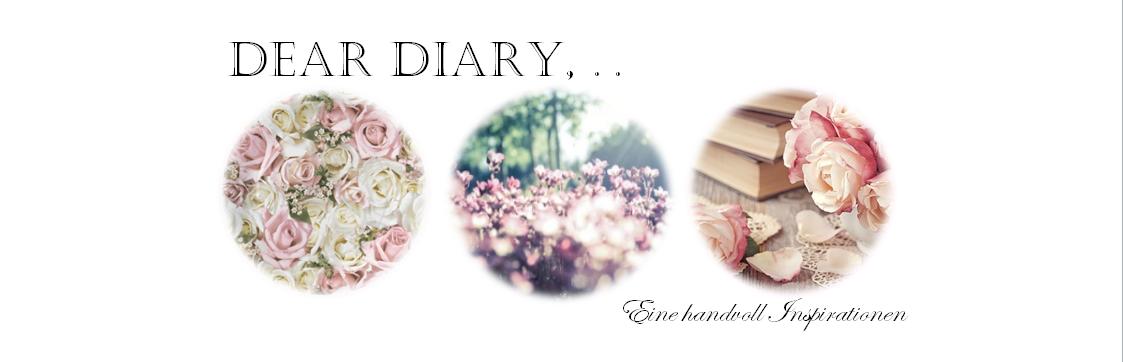 Dear diary, ..