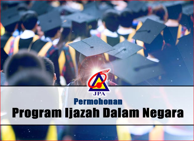 Tawaran Biasiswa JPA - Program Ijazah & Diploma Dalam Negara (PIDN & PDDN))