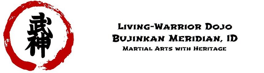 Living-Warrior Ninjutsu Dojo: Bujinkan, Meridian, ID. Martial Arts training Boise, Meridian, Eagle