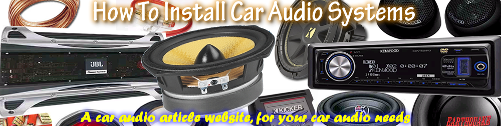 How To Install Car Audio Systems
