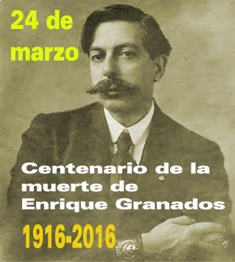 Enrique Granados, efémerides