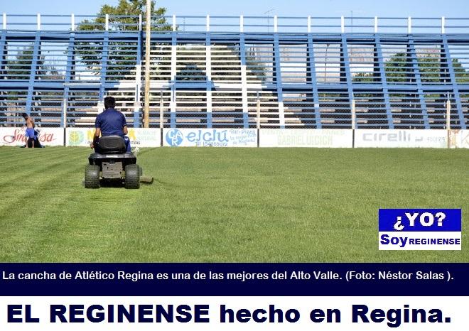 LA CANCHA DEL MÁS GRANDE DEL VALLE: CLUB ATLÉTICO REGINA.