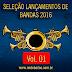 BAIXAR CD SELEÇÃO LANÇAMENTOS DE BANDAS 2016 - VOL. 01