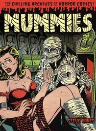 My new book: Mummies!: Classic Monsters of Pre-Code Horror Comics