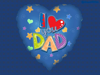 I Love You Dad Fathers Day Wallpapers