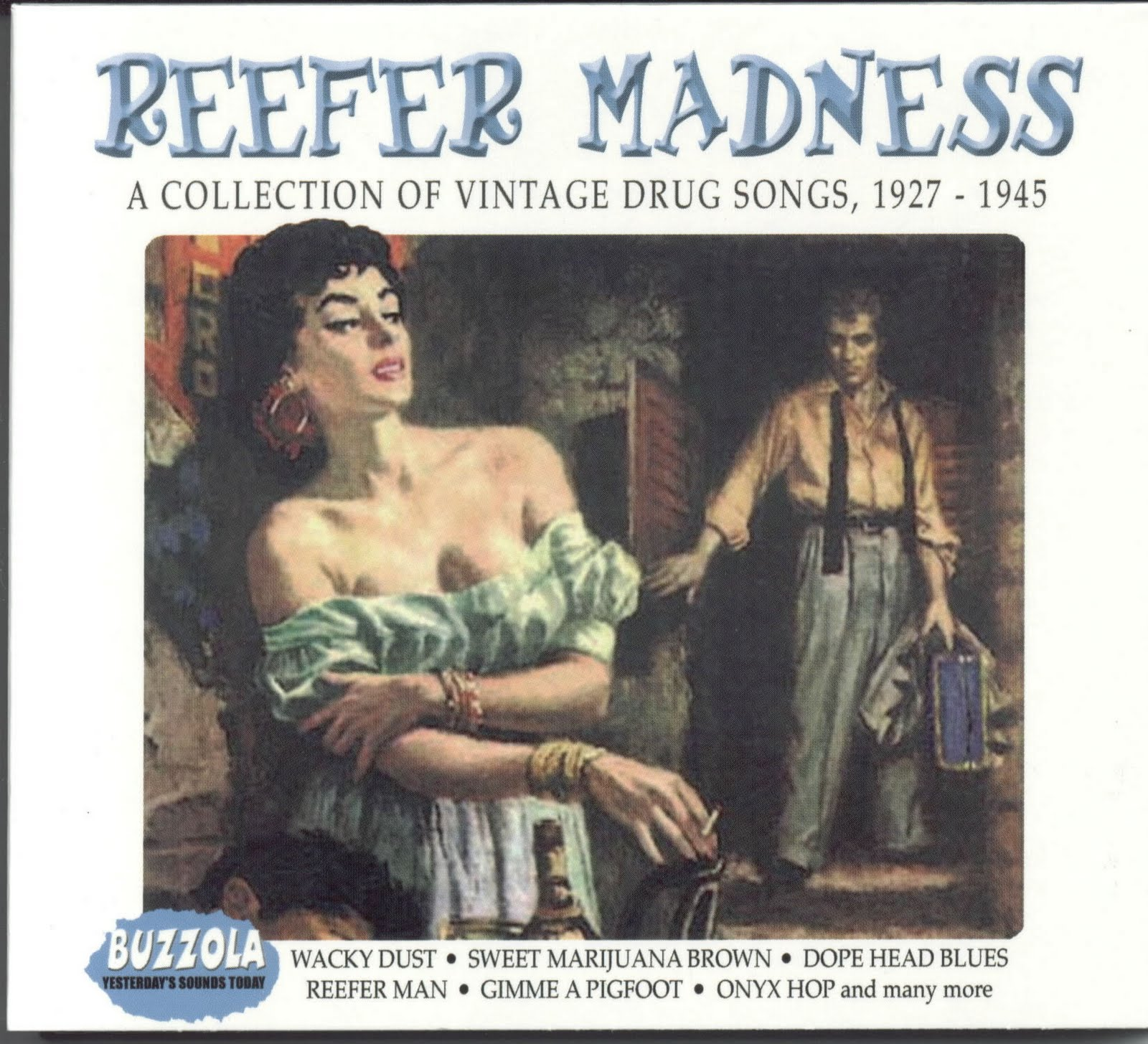 reefer madness Convincing the country that cannabis posed such a danger to society that only prohibition could save it was never going to be easy remember that, in the years before the peak reefer-madness era .