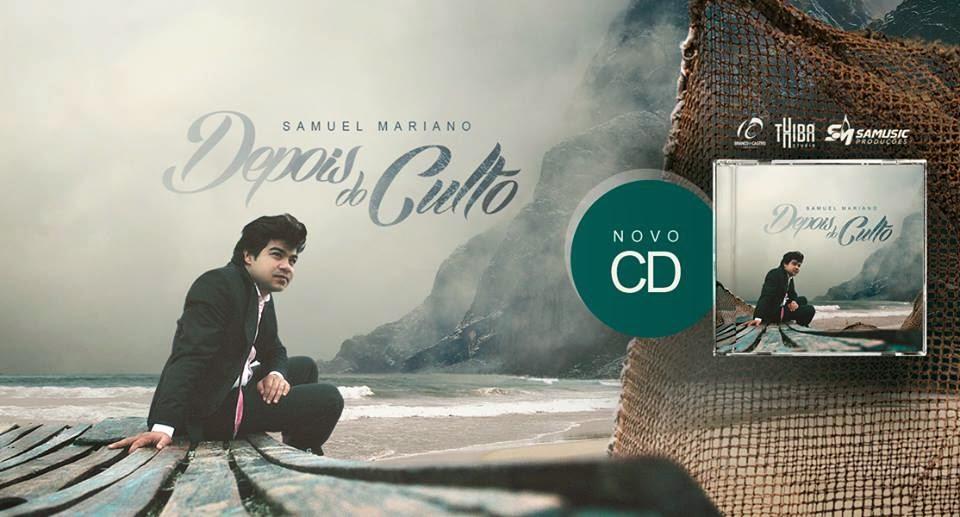 Samuel Mariano - Depois do Culto - Playback