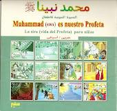 Muhammad (salla allahu alaihi wa sallam) es nuestro Profeta