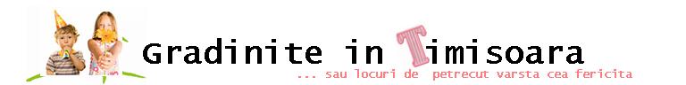 Gradinite in Timisoara