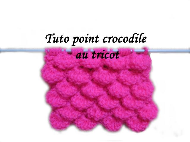 de fil en aiguille tuto tricot point crocodile au tricot. Black Bedroom Furniture Sets. Home Design Ideas