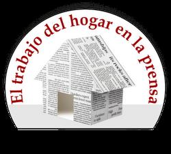 El trabajo del hogar en la prensa