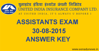 UIIC Assistants Answer Key 2015 for Test of Reasoning, English Language, Numerical Ability, UIIC Assistants General Knowledge (GK) Answer Key 2015, Computer Knowledge Papers. United India Insurance Assistants Cut Off Marks, UIIC Assistant Exam 30th August 2015 Answer Key Download