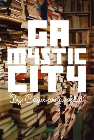 GA MYSTIC CITY BY BAJUWARNACOKLAT