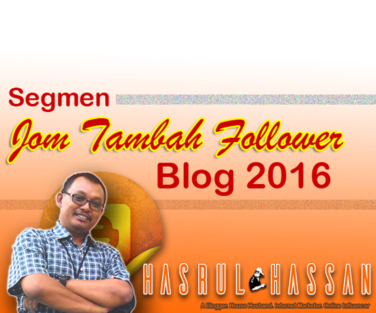 Jom Tambah Follower Blog 2016