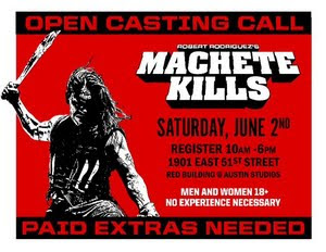 Machete Kills Open Casting Call