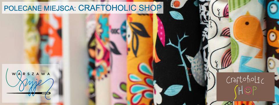 http://www.grupawarszawaszyje.pl/2015/03/szyjemy-z-nimi-craftoholic-shop.html