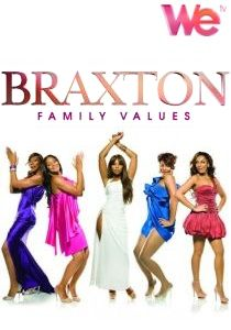 watch BRAXTON FAMILY VALUES Season 3 tv streaming series episode free online watch BRAXTON FAMILY VALUES Season 3 tv series tv show tv poster free online