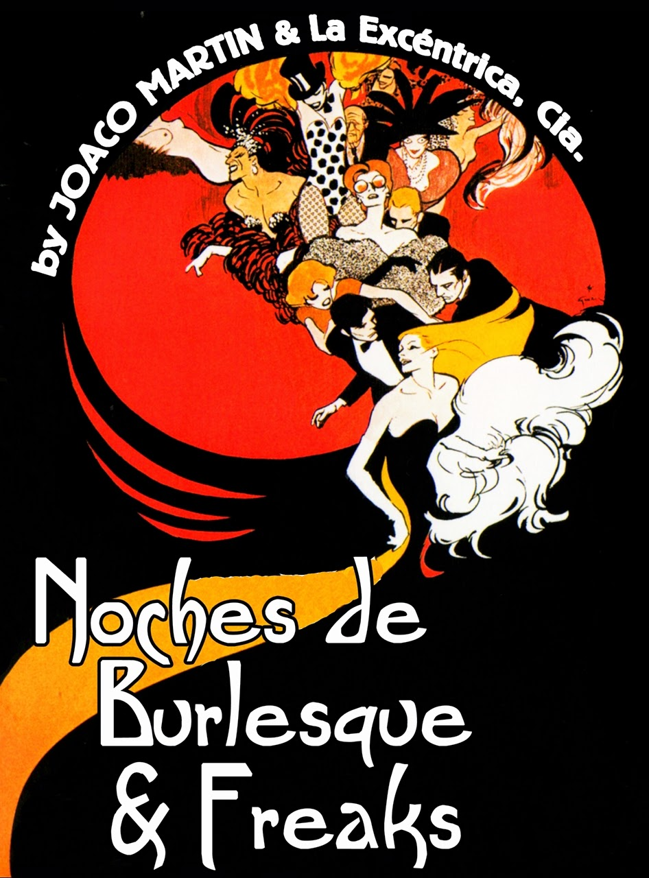 NOCHES DE BURLESQUE & FREAKS // 1era. Temporada