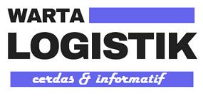 WARTA LOGISTIK | CERDAS & INFORMATIF