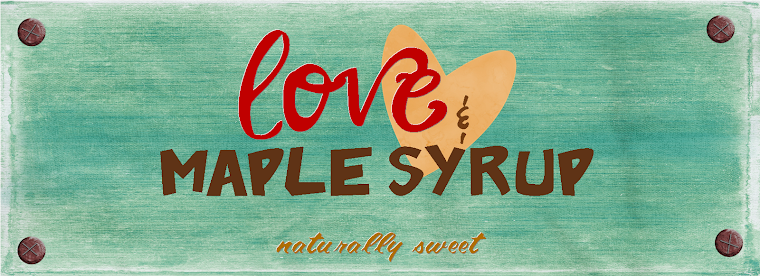 Love & Maple Syrup