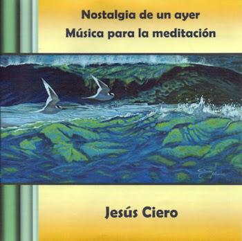 CD: Nostalgia de un ayer. Música para la meditación.