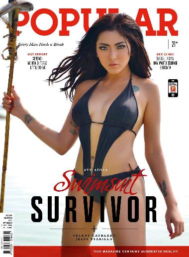 "Majalah POPULAR Issue No.331 Agustus 2015 Every Man Needs a Break ""Swimsuit Survivor"" Ayu Aulia, Jelly Syakilla, Valent Cathleen 