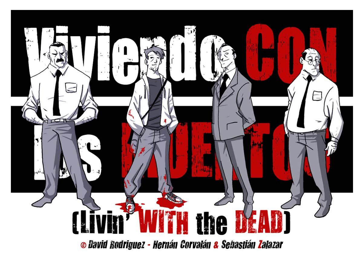 Viviendo CON los MUERTOS (Livin´ WITH the DEAD)