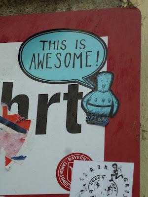 This is awesome! Sticker in der Fraunhoferstraße, München