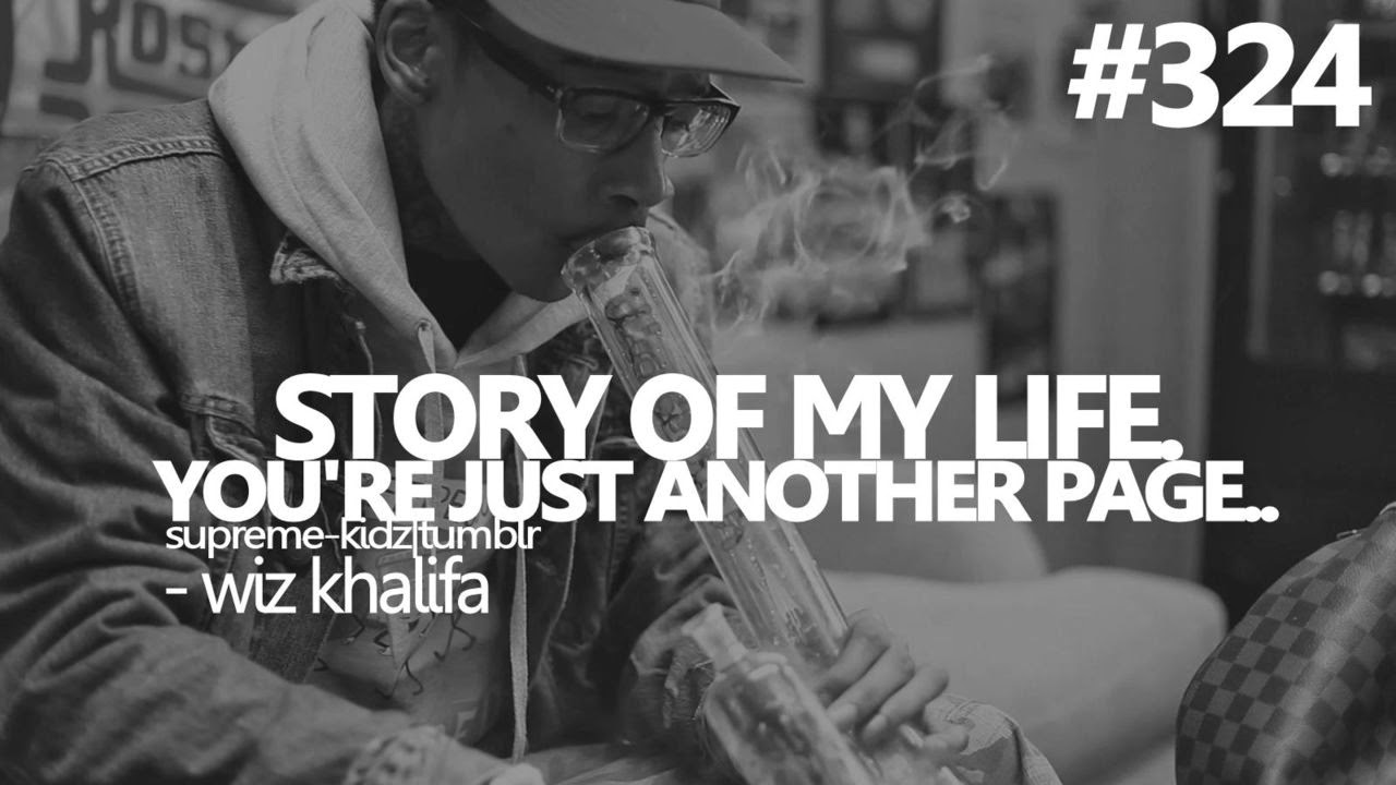 EVERYTHING I DO: WIZ KHALIFA QUOTES
