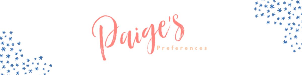 Paige's Preferences
