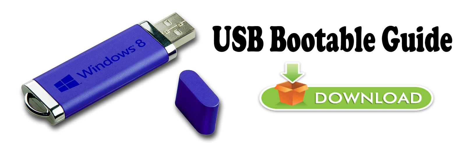 USB Bootable Guide