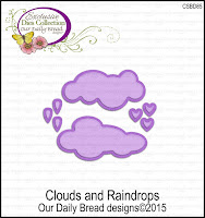 Our Daily Bread designs Custom Clouds and Raindrops Dies