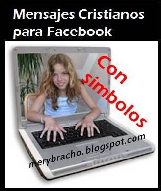 Mensajes Cristianos Con Simbolos Para El Facebook  Twitter  Celular
