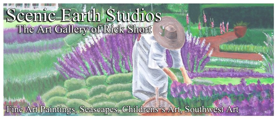Scenic Earth Studios - The Art Gallery of Rick Short